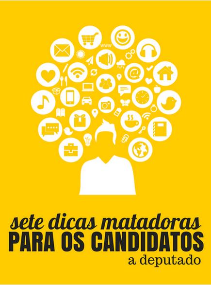 7 dicas práticas e fáceis para os candidatos às eleições proporcionais estaduais e federais.