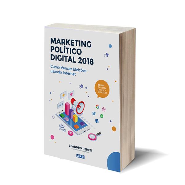 Conheça o Ebook sobre Marketing Político Digital (lançamento-2018)